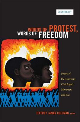 Words of Protest, Words of Freedom By Coleman, Jeffrey Lamar (EDT)