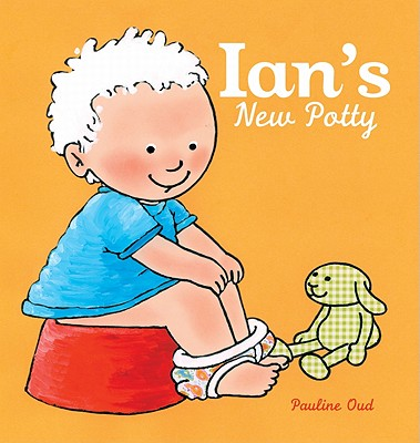 Ian's New Potty By Oud, Pauline